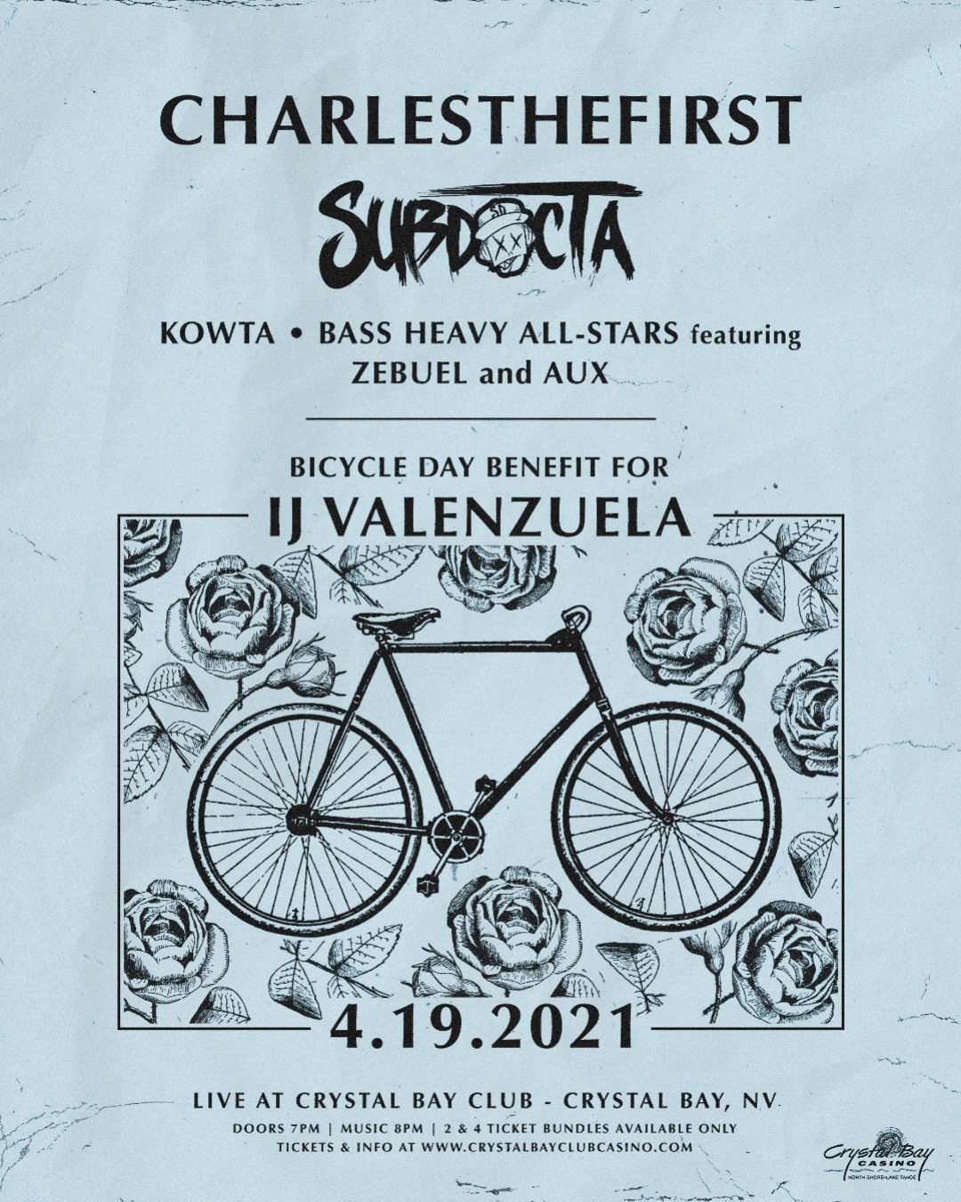 """Mon. April 19th-2021/ """"Bicycle Day Benefit for IJV"""" ft. Charlesthefirst, Subdotcta(deep set), Kowta, Bass Heavy Allstars,  In the Crystal Bay Casino Crown Room-21+ Sold Out, Thank you!"""