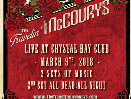 """Fri. March 9th-2018/ The Travelin' McCourys """"Two Sets of Music -2nd Set All Dead : All Night"""" w/ Low Flying Birds  + After Party w/ Lost Whiskey Engine – In the Crystal Bay Club Casino Crown Room- On Sale Now!"""
